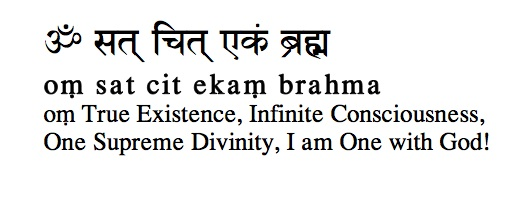 Om Sat Chit Ekam Brahma